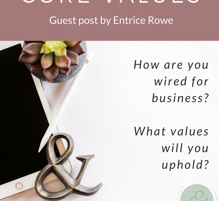 Uncovering Your Business Core Values