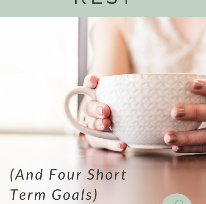 A Season of Rest (and Four Short-term Goals)