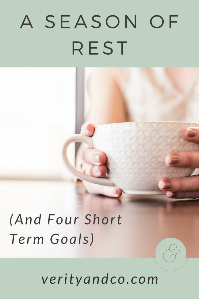 A Season of Rest (and Four Short Term Goals)