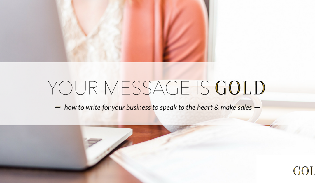 Your Message Is Gold, a copywriting & content course from Verity & Co.