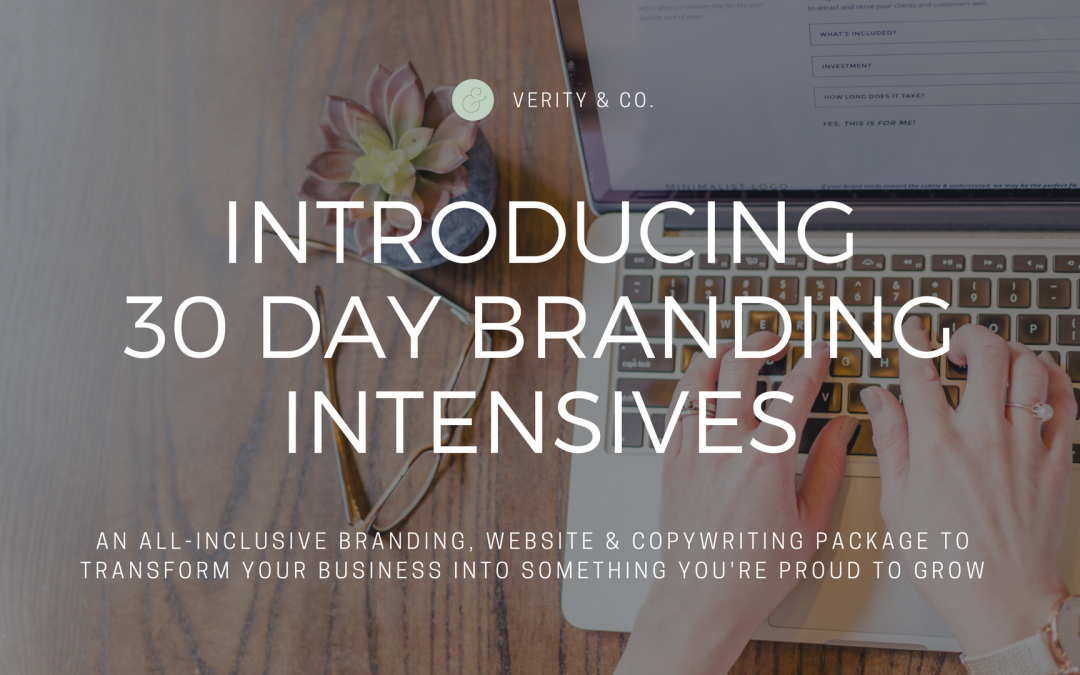 Introducing 30 Day Branding Intensives